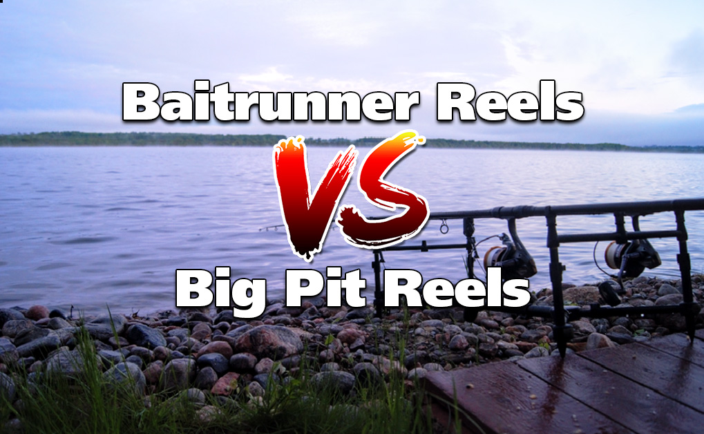 Baitrunner Reels VS Big Pit Reels for Carp: The Great Carp Gear Battle